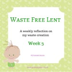 Copy of Waste Free Lent (1)