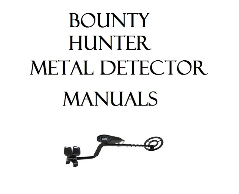 METAL DETECTOR USER OWNER INSTRUCTION MANUALS