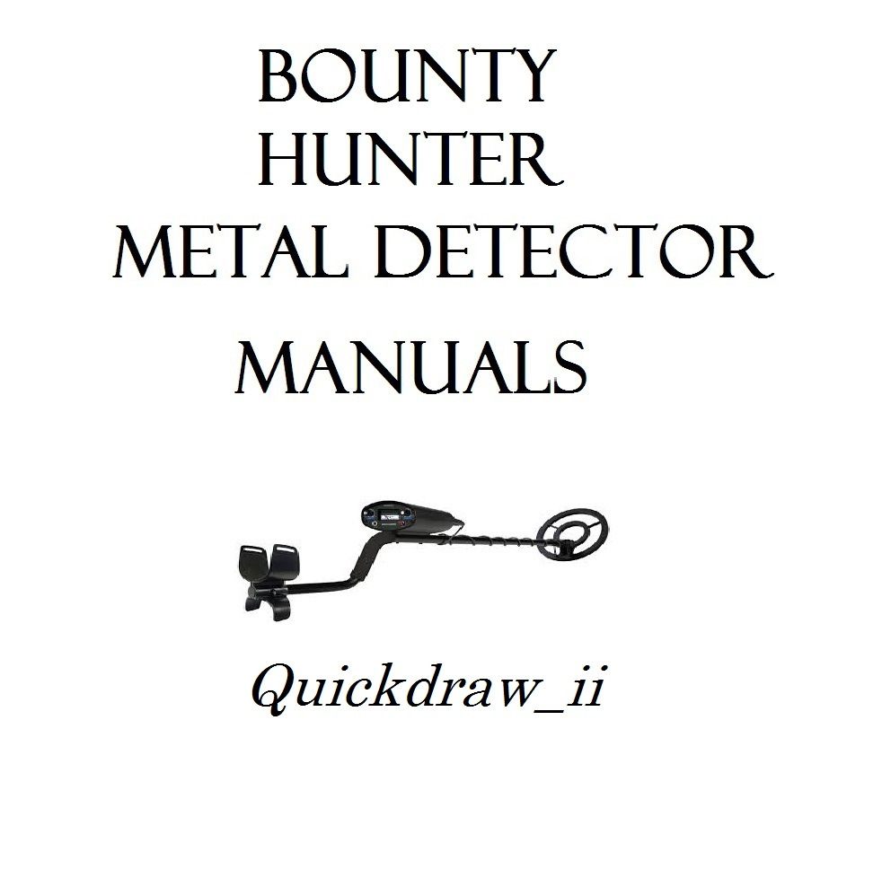 BOUNTY HUNTER METAL DETECTOR OWNER USER MANUALS #