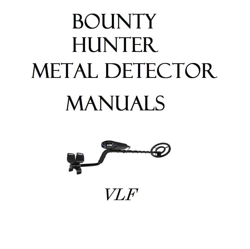 BOUNTY HUNTER METAL DETECTOR OWNER USER MANUALS #
