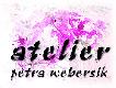 ATELIER PETRA WEBERSIK
