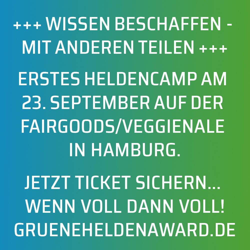 Jetzt schnell noch ein Ticket für das HeldenCAMP am 23.09. auf der FairGoods und Veggienale sichern