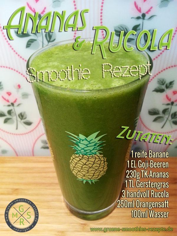 Grüner Smoothie mit Ananas, Rucola, Ggerstengraspulver und Gojibeeren