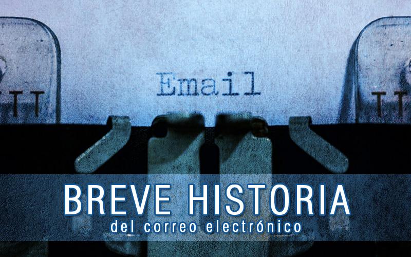 Ep:#001 Breve Historia Del Correo Electrónico