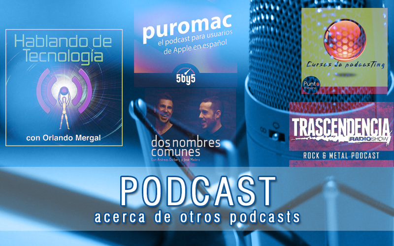 Ep#014 Acerca de Otros Podcasts