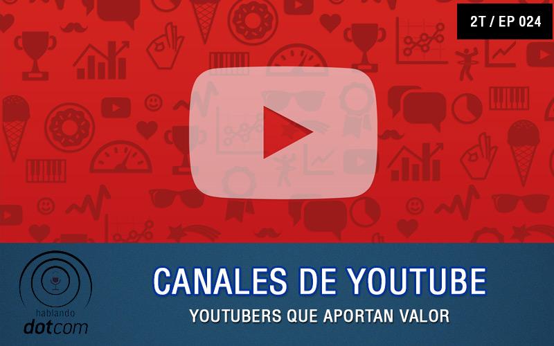 Ep#24: Canales De Youtube