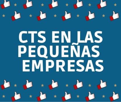 CALCULO DE LA CTS LAS PERQUEÑAS EMPRESAS
