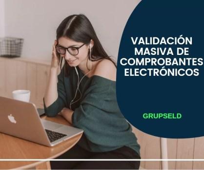 VALIDACIÓN MASIVA DE COMPROBANTES ELECTRONICOS SUNAT 2021