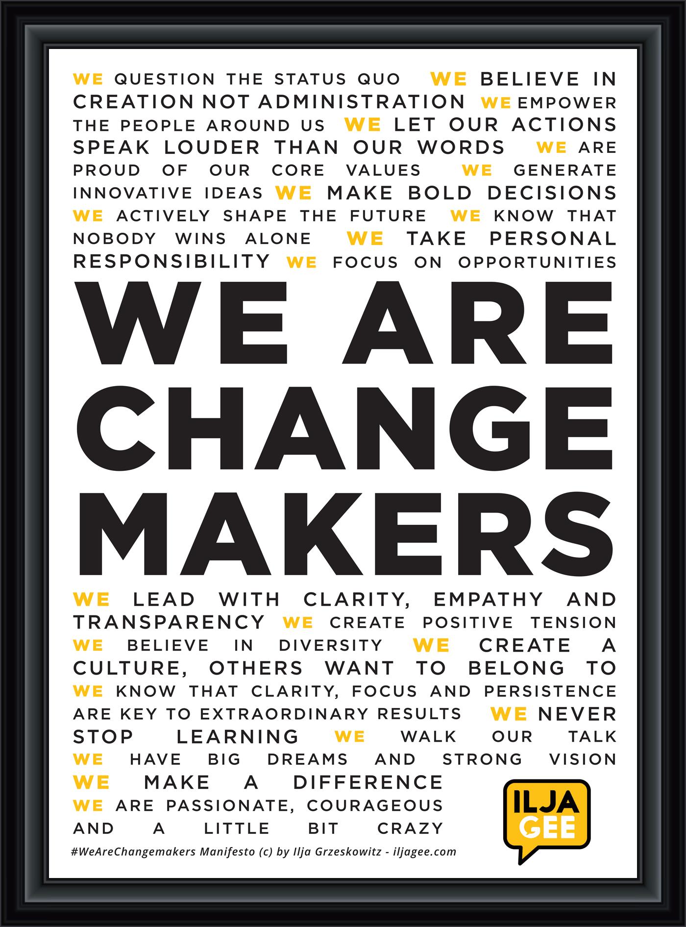 Changemaker Manifesto Ilja Gee