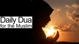 Daily Dua for the Muslim