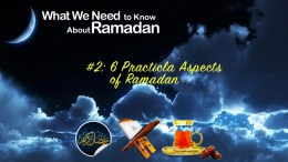 6 Practical Aspects of Ramadan - GSalam.Net