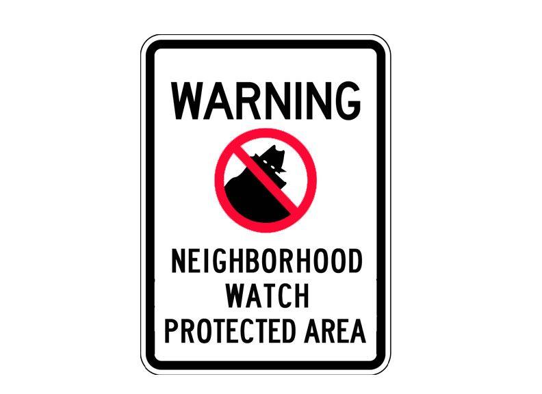Sign C-Warning Neighborhood Watch Protected Area
