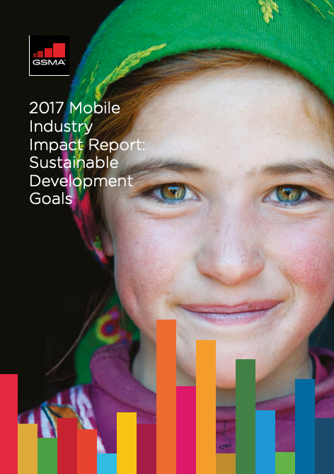 2017 Mobile Industry Impact Report: Sustainable Development Goals image