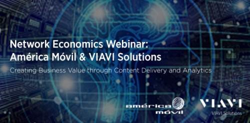 GSMA Network Economics Webinar: América Móvil & VIAVI Solutions image
