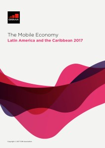 The Mobile Economy Latin America and the Caribbean 2017 image
