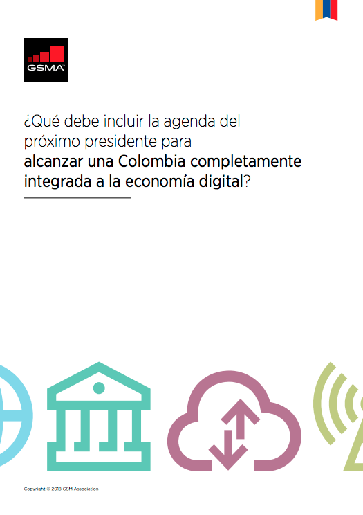 The GSMA proposes four key elements to Colombian presidential candidates for full integration into digital economy image