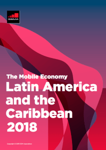 The Mobile Economy Latin America and the Caribbean 2018 image