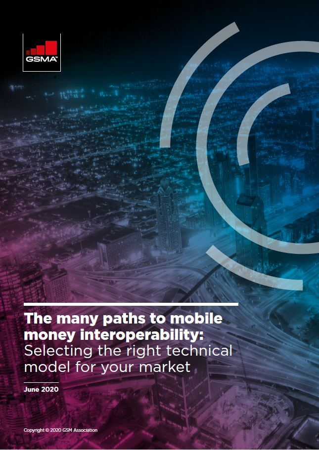 Many paths to mobile money interoperability: Selecting the right technical model for your market image