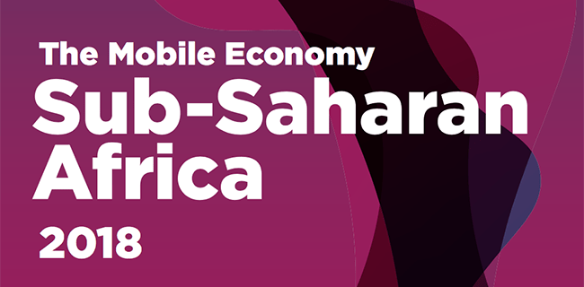 GSMA More Than Half of Sub-Saharan Africa to be Connected to