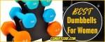 Best Dumbbells For Women 2020 (Reviews Update)