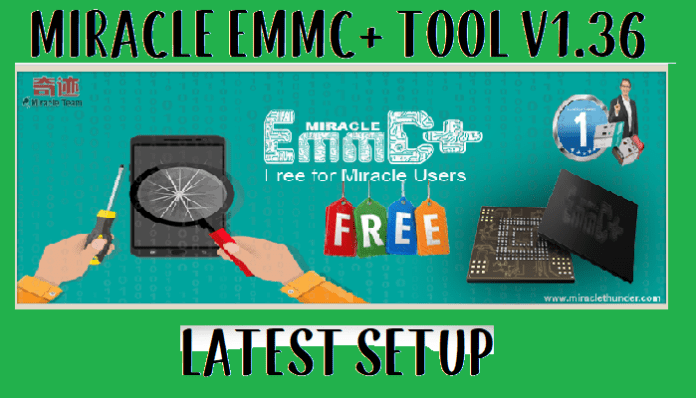 Miracle EMMC Plus Tool V1.35 Setup Download