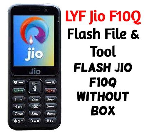 LYF-Jio-F10Q-Flash-File-Tool-–-Flash-Jio-F10Q-Without-Box