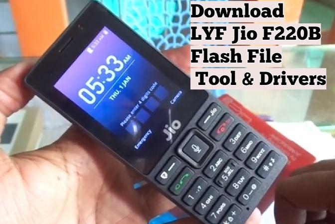 LYF Jio F220B Flash File & Tool – How To Flash Jio F220B