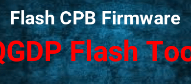 Photo of QGDP Flash Tool Free Download – 2020 Edition