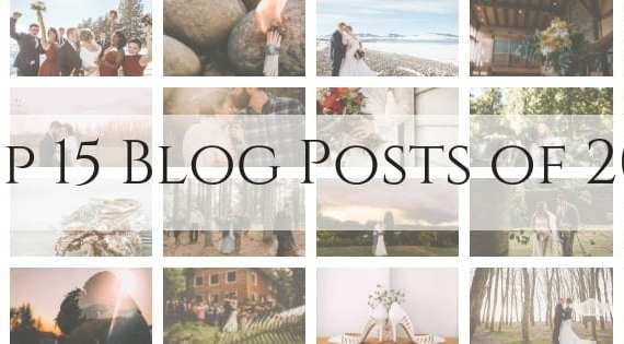Top 15 Blog Posts of 2018 by GSquared Weddings Photography