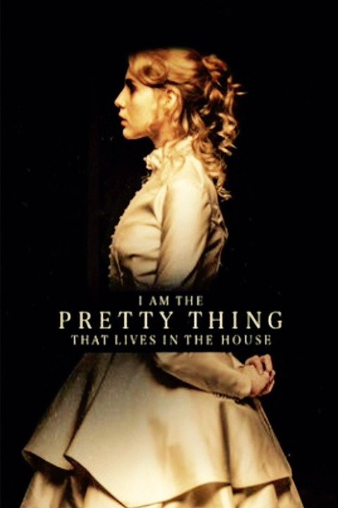 Image result for  I Am The Pretty Thing That Lives In The House