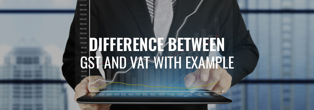 GST v/s VAT with Example