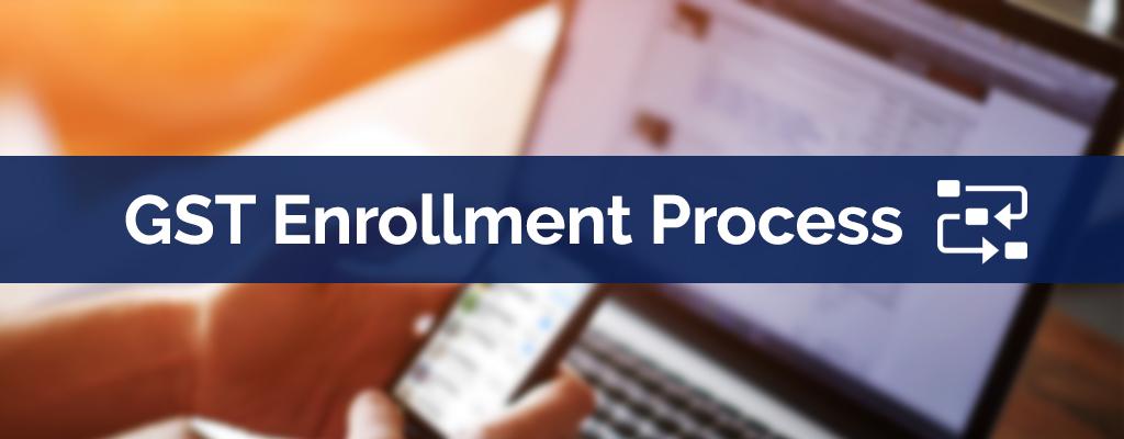 GST Enrollment Online - Login and Registration Process on