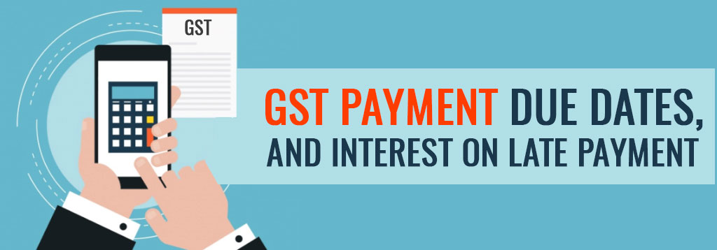 gst payment due date