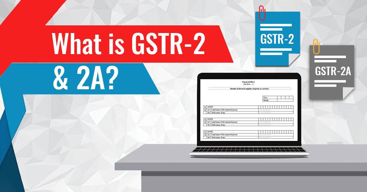 Guide of GSTR 2 and GSTR 2A