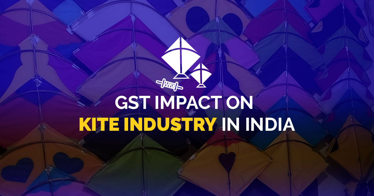 GST Impact on Kite Industry
