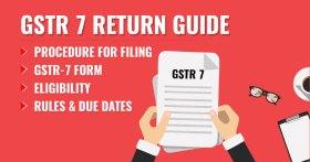 GSTR-7 Return