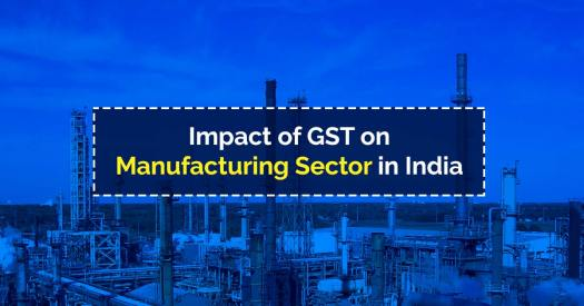 GST Impact on Manufacturing Sector