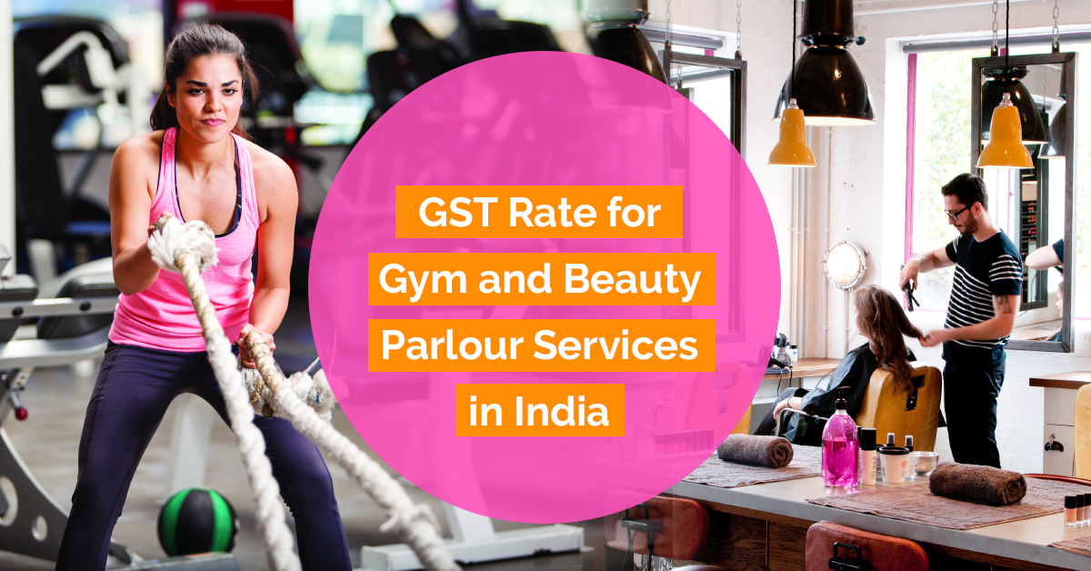 gst-rate-for-gym-and-beauty-parlour-services