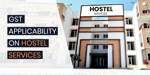 GST on Hostel Services