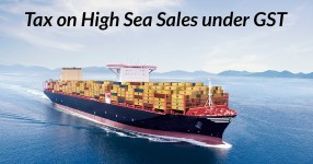 High Sea Sales Under GST