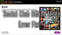 GTA 5 Social Club Offline Mode Fix