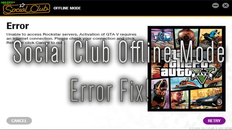 gta 5 social club offline mode fix gta v