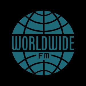 Radio: WORLDWIDE FM