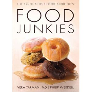 """Dr Tarman's Food Junkies The Truth About Food Addiction.The truth about food addiction """" Food Junkies """" by Dr. Vera Tarman. Overeating, binge eating, obesity, anorexia and bulimia : """" Food Junkies """" : The truth about food addiction tackles all of these in discussing the complex, poorly understood issue of food addiction from the preservatives of a medical practitioner and dozens of survivors."""