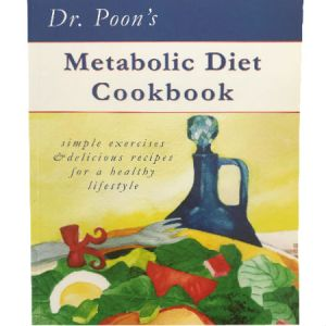 Dr. Poon's Metabolic Diet Cookbook contains Recipes and Simple Exercises for people who are overweight