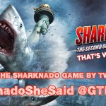The Sharknado Drinking Game: Sharknado She Said