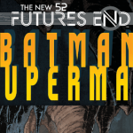 Futures End Batman Superman Issue 1 Review