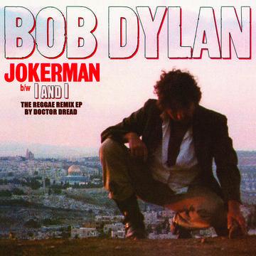Bob Dylan Jokerman  Record Store Day Drop 2
