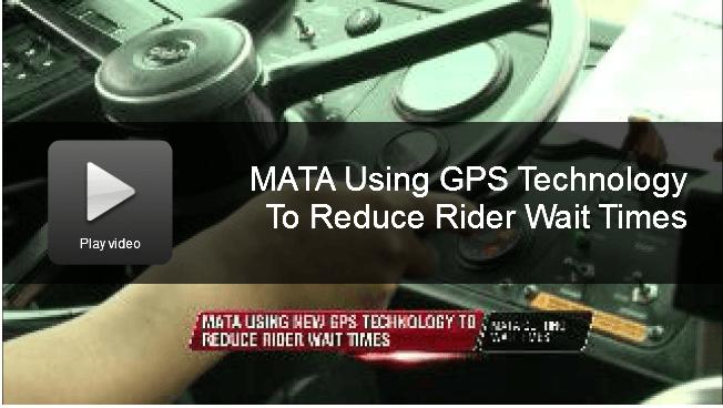 MATA Using GPS Technology to Reduce Rider Wait Times