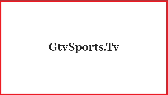 Watch Gtv Sports Live Streaming | Gtv Sports News - Gtv Sports